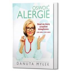 Oswoić alergie - Danuta Myłek